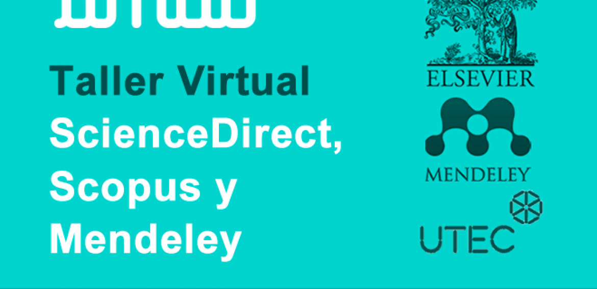 "Inscripciones abiertas para participar del taller virtual ""Workshop de Sciencedirect, Scopus y Mendeley"""