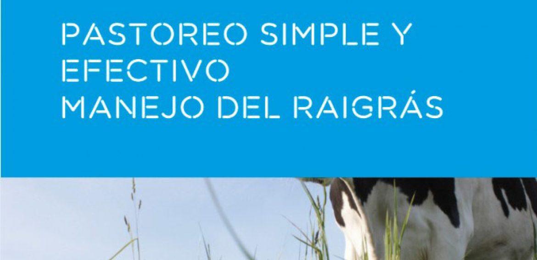 Se desarrollará en Nueva Helvecia la jornada técnica Pastoreo simple y efectivo: Manejo del raigrás