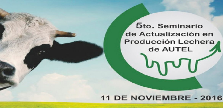 5to Seminario de Actualización en Producción Lechera de Autel